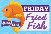 Special Fried Fish Menu for Friday in Lent Celebration