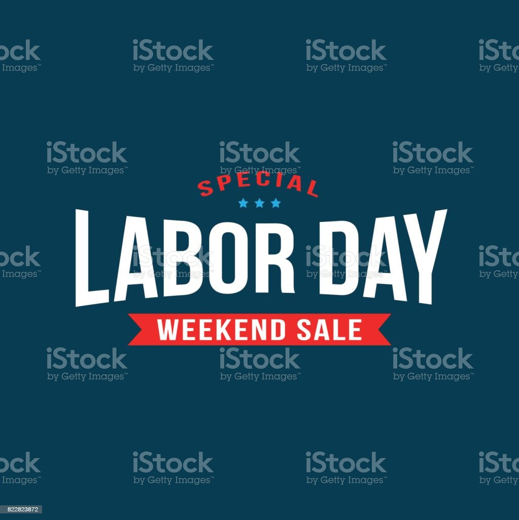 Special Labor Day Weekend Sale Text Vector vector art illustration