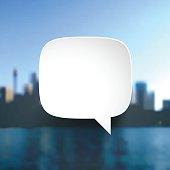 Speech Bubble on view of skyscrapers - Cityscape
