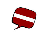 Speech bubble with the flag of Latvia on the white background. Vector illustration
