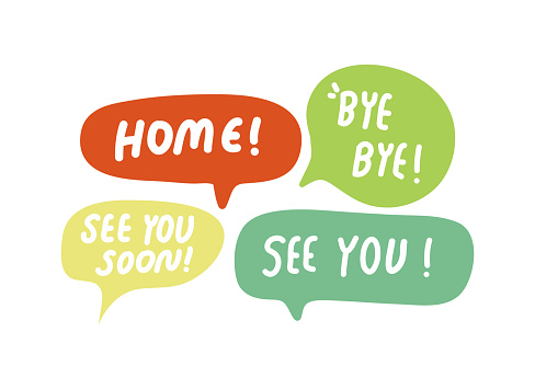 Speech Bubbles Short Phrases, Home Bye Bye, See You Soon, See You