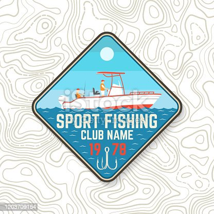 Sport Fishing club patch. Vector. Concept for shirt or logo, print, stamp, tee, patch. Vintage typography design with fishing boat silhouette.