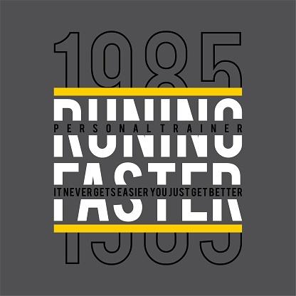 Sport running typography, tee shirt graphics, vectors