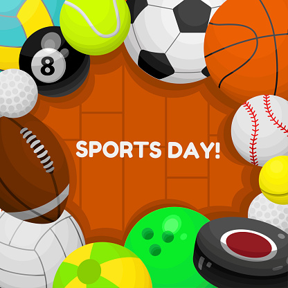 Sports day vector postcard, greeting card, poster. Balls for soccer, volleyball, basketball, rugby.