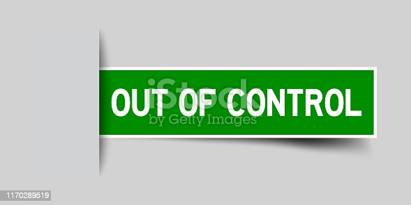 Square seal green color sticker in word out of control insert on gray background