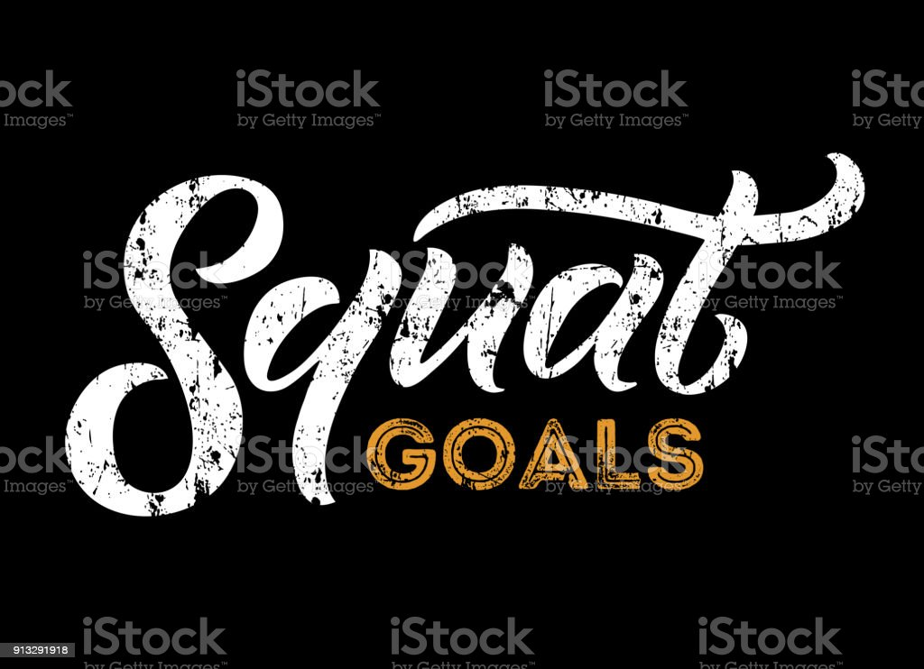 Squat goals motivational quote isolated on white background. Gym motivational print with grunge effect. Workout inspirational Poster. vector art illustration