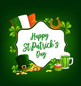 St. Patrick Day cartoon vector poster with shamrocks, green top hat, gold horseshoe and coins, cupcake and pint of Ireland ale, national flag and lettering. Happy Saint Patricks Day greeting card