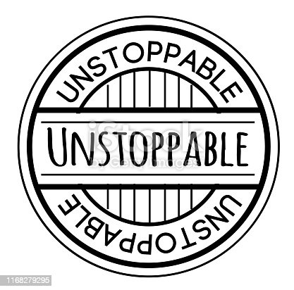 UNSTOPPABLE stamp isolated on white. Stamps and stickers series.