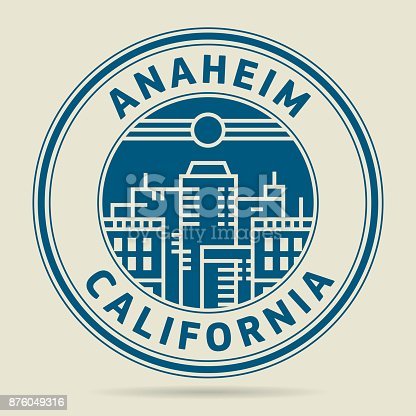 Stamp or label with text Anaheim, California written inside, vector illustration