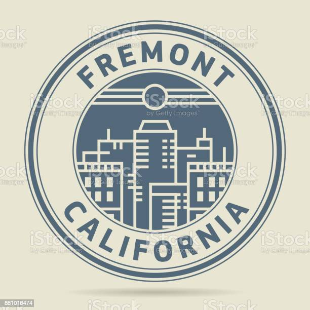 Stamp or label with text fremont california vector id881016474?b=1&k=6&m=881016474&s=612x612&h=g6al4verewdwl5b07s7yltzbma9crzftoypfv9takhw=