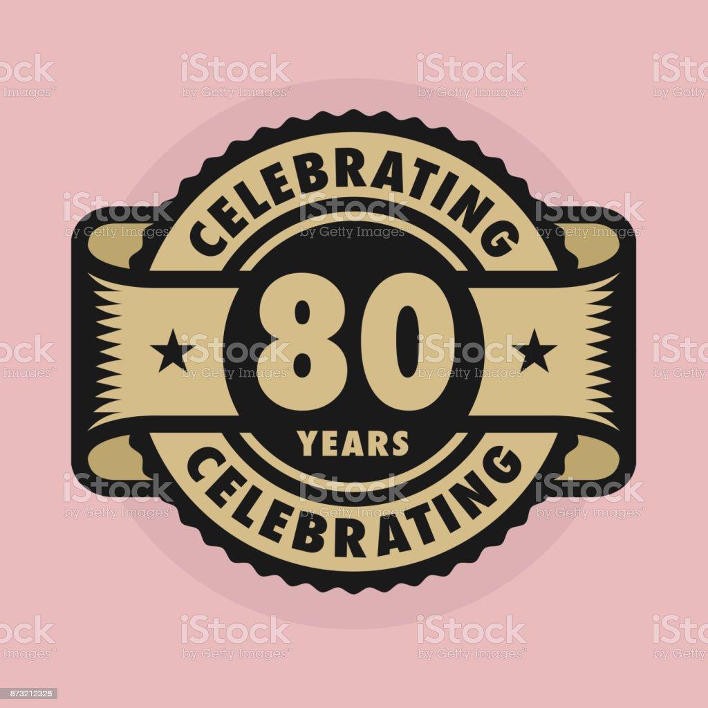 Timbre Avec Lanniversaire De 80 Ans De Célébration De Texte