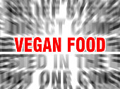 blurred text with focus on vegan food