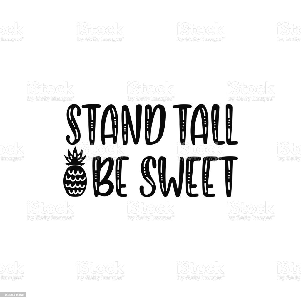 image relating to Quote Printable named Stand Tall Be Cute Inspirational Printable Estimate With