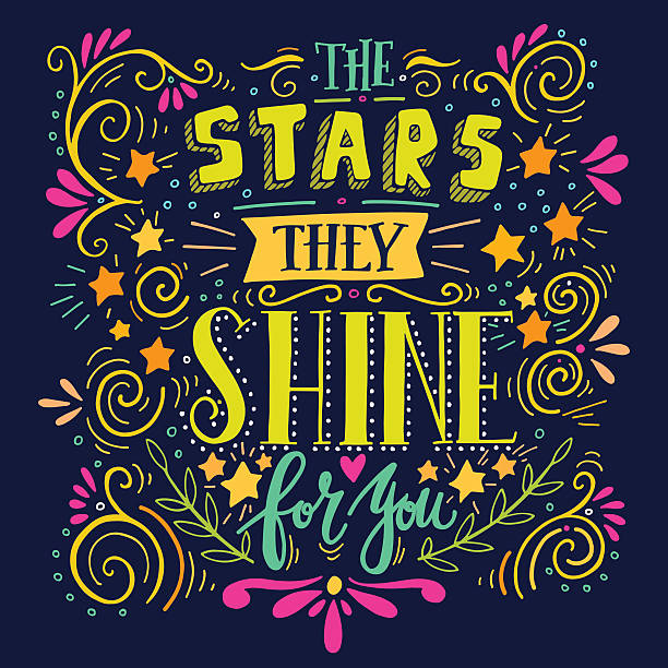 Stars they shine for you. Quote. Hand drawn vintage illustration vector art illustration
