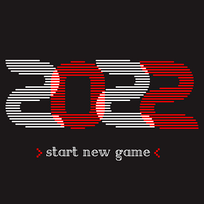 2022 - Start new game, t shirt design template. Life is like a computer game. Transition to a new level. Print for t-shirt in the style of video game screensavers.