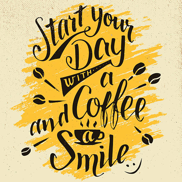 Start your day with a coffee and smile calligraphy Start your day with a coffee and smile. Modern calligraphy motivational quote. Brush handwritten inscription on green watercolor splash background isolated on white short phrase stock illustrations