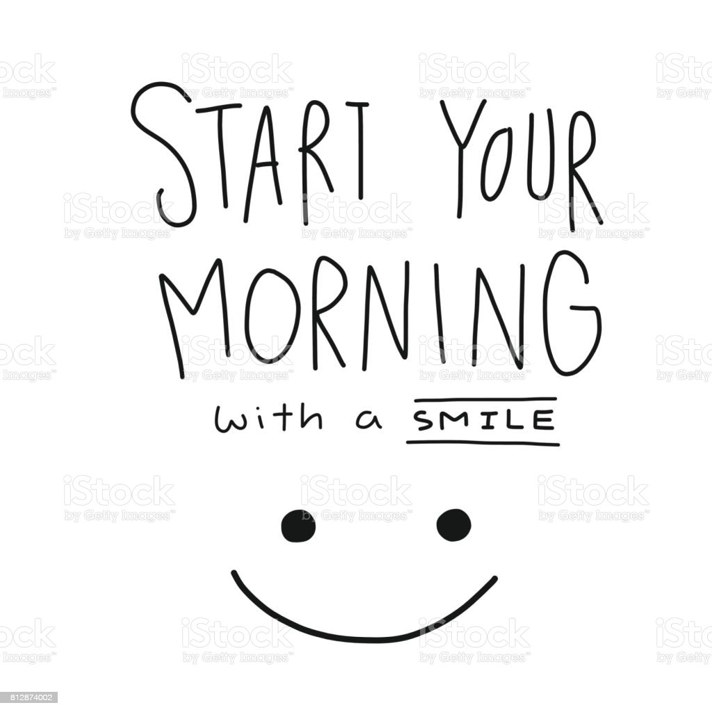 Start your morning with a smile word and face vector art illustration
