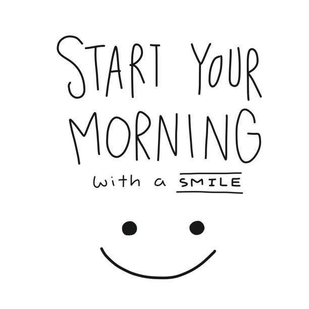 Start your morning with a smile word and face Start your morning with a smile word and face vector illustration aphorism stock illustrations