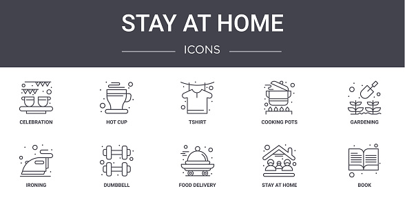 stay at home concept line icons set. contains icons usable for web, logo, ui/ux such as hot cup, cooking pots, ironing, food delivery, stay at home, book, gardening, tshirt