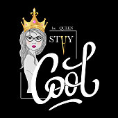 Stay Cool, be Queen. Fashion typography slogan print with beautiful girl in realistic gold crown. Vector illustrations for t-shirt and clothing graphic, tee print design,  textile graphic.