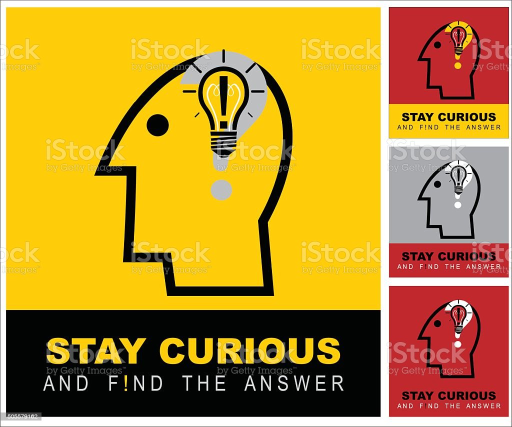 stay curious and find the answer vector art illustration
