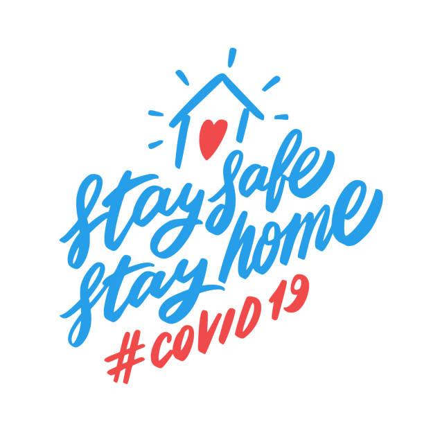 ilustraciones, imágenes clip art, dibujos animados e iconos de stock de quédate en casa. mantente a salvo. covid-19. - stay home