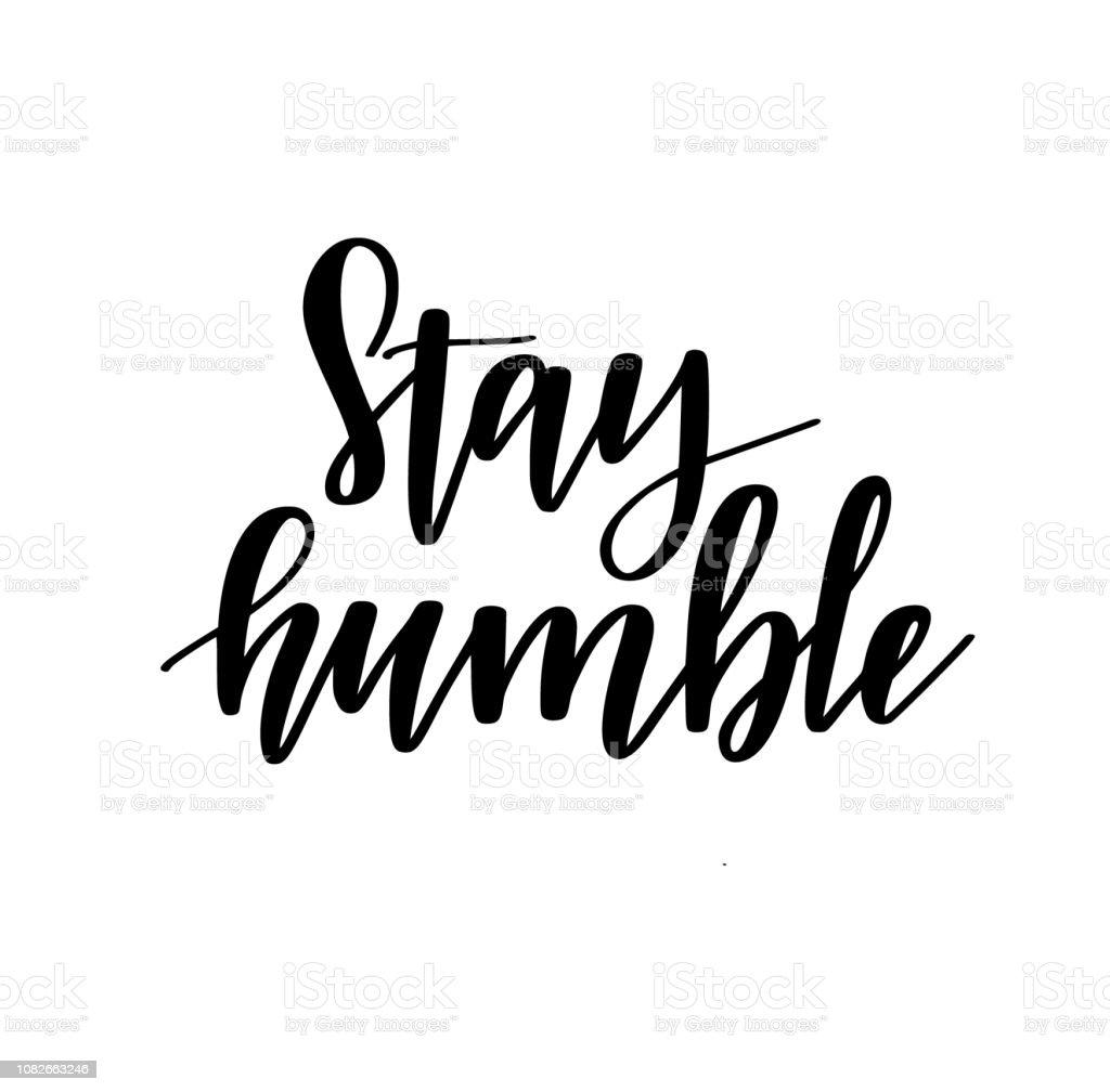 Vetores De Ficar O Desenho De Letras Motivacional Humilde Vetor