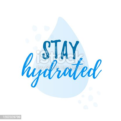 istock Stay hydrated yourself quote calligraphy text. Vector illustration text hydrate yourself. 1202329799