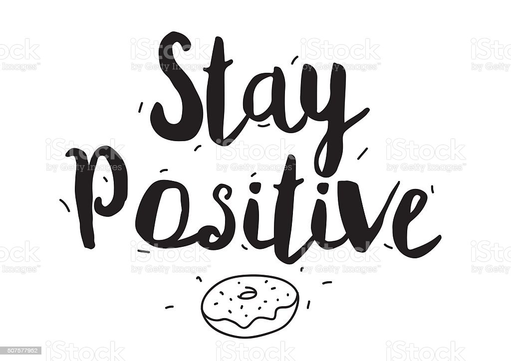 Stay positive greeting card with modern calligraphy