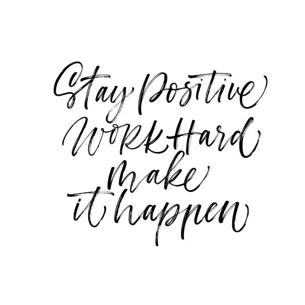 Stay positive, work hard, make it happen card. Stay positive, work hard, make it happen phrase. Ink illustration. Modern brush calligraphy. Isolated on white background. inspirational quotes stock illustrations