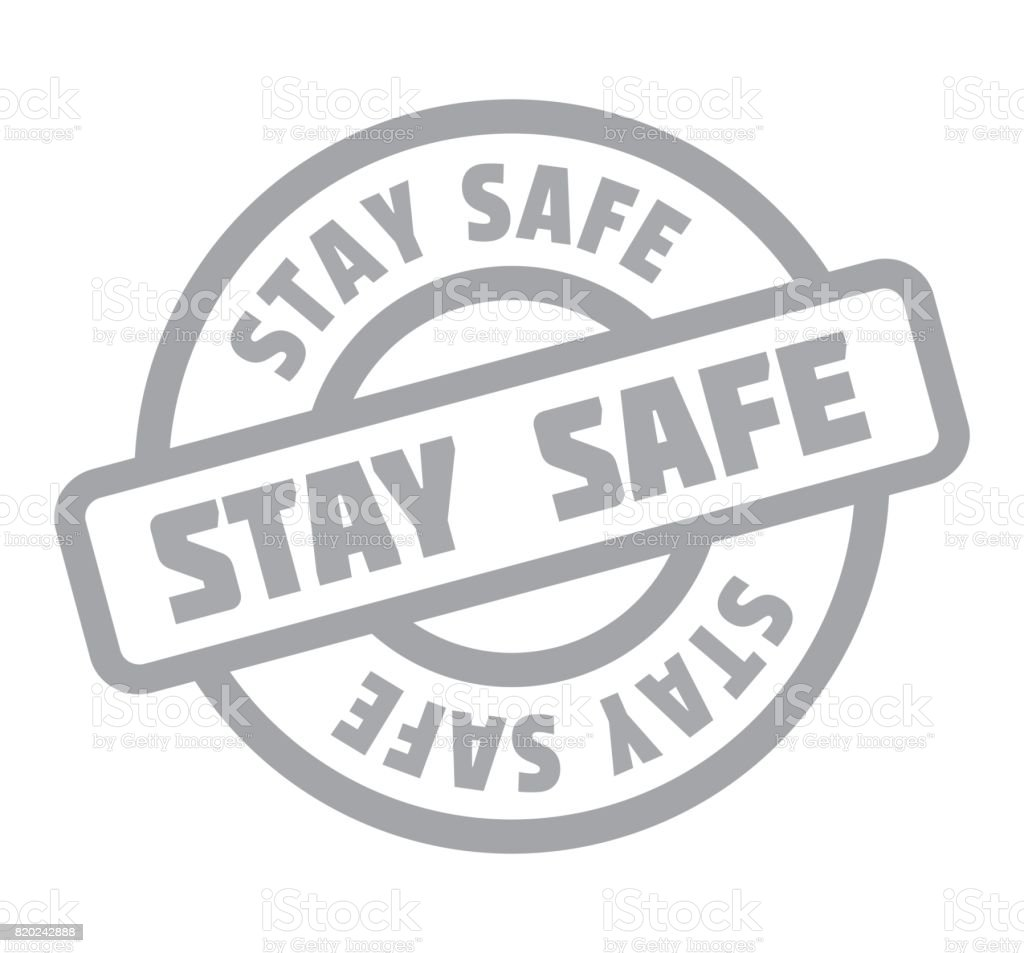 Stay Safe rubber stamp vector art illustration