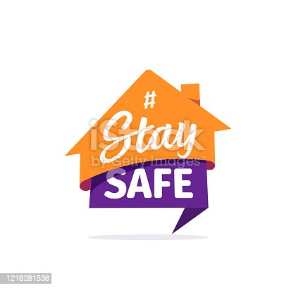 istock Stay safe vector sticker. Self isolation flat icon. Quarantine logo on white background 1216281538