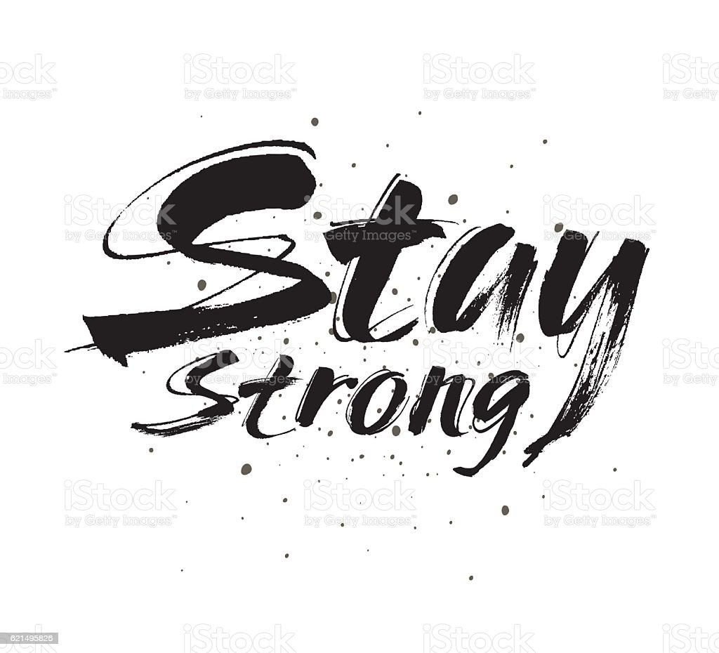 Stay strong vector lettering illustration. Hand drawn phrase. stay strong vector lettering illustration hand drawn phrase – cliparts vectoriels et plus d'images de affiche libre de droits