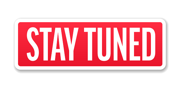 Stay Tuned - Banner, Label, Paper, Button Template Vector Stock Illustration