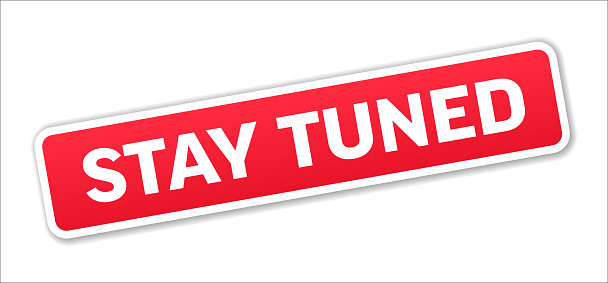 Stay Tuned - Stamp, Banner, Label, Button Template. Vector Stock Illustration