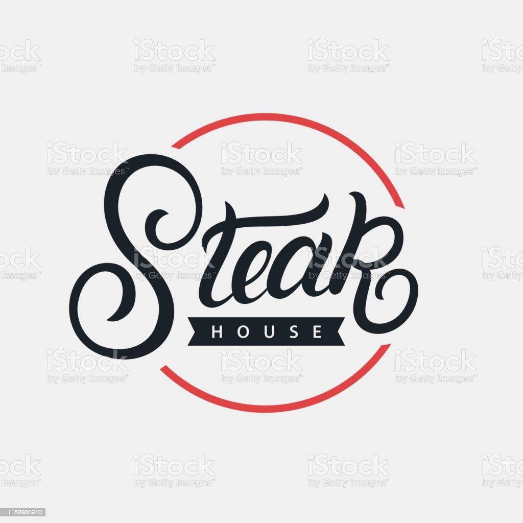 Steak House Hand Written Lettering Logo Stock Illustration Download Image Now Istock