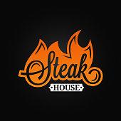 Steak logo flame vintage lettering. Grill fire on black background 8 eps