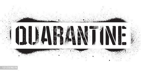 Stencil Quarantine inscription. Black danger graffiti print on white background. Vector design street art