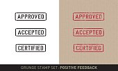 "Set with three stencil stamps for positive feedback saying: ""Approved"", ""Accepted"" and ""Certified"". The set includes renderings in a plain black and white and a red grunge stamp version in on brown pack paper."