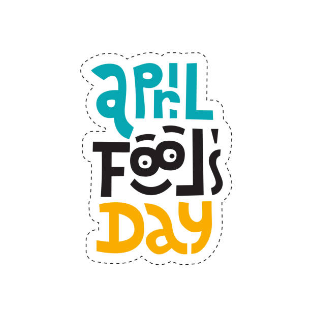Sticker design template with hand drawn vector lettering. Unique quote april fools day with funny face with eyes. Ideal for social media, gift,shop order. Flat Vector illustration on white background Sticker design template with hand drawn vector lettering. Unique quote april fools day with funny face with eyes. Ideal for social media, gift, shop order. Flat Vector illustration on white background april fools day stock illustrations