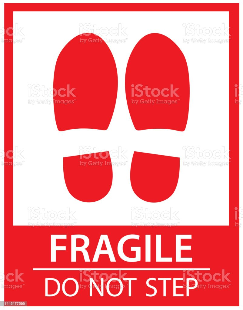 fragile - handle with care - this way up - donot step