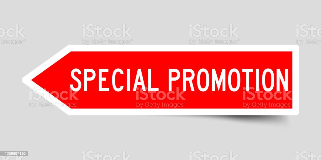 Sticker in red color arrow shape with word special promotion on gray background