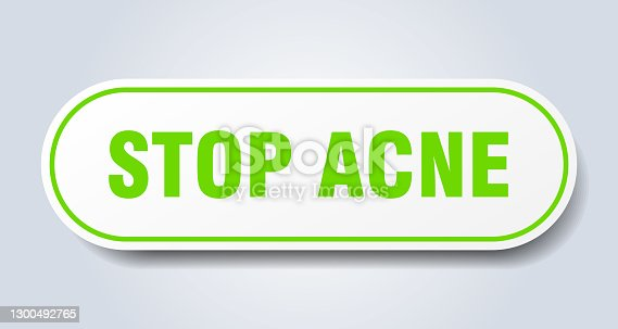 stop acne sign. rounded isolated sticker. white button