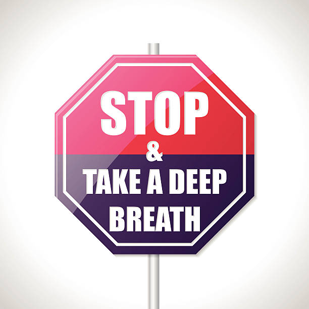 Stop and take a deep breath traffic sign vector art illustration