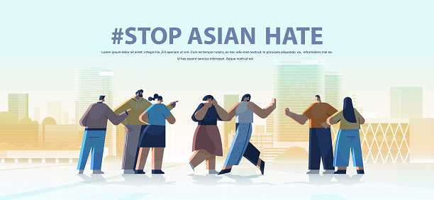 stop asian hate mix race people protesting against bullying and racism support during covid-19 coronavirus pandemic
