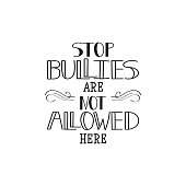 Stop bullies are not allowed here. Conceptual vector illustration.
