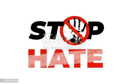 Stop hate banner, poster, card, placard. Creative social concept design icon, sign, symbol on white background. Motivation quote, slogan with people grungy hand print. Vector illustration