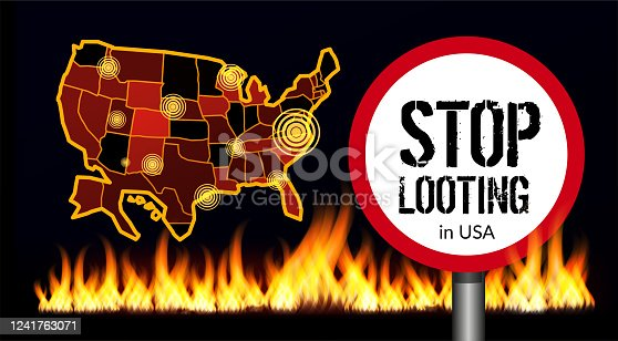 istock Stop looting sign on america map background. Places of protests. Vector illustration with fire 1241763071