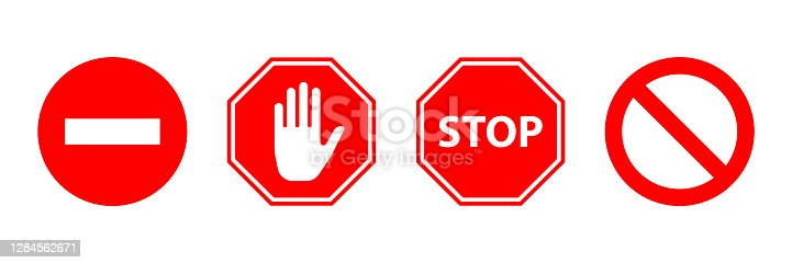 istock Stop sign icon vector set. Prohibitory signs. There is no way. Do not enter. 1284562671