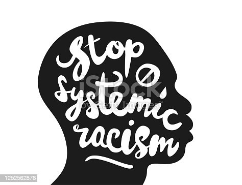 Stop systemic racism.